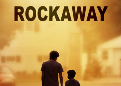 Rockaway • Feature Film